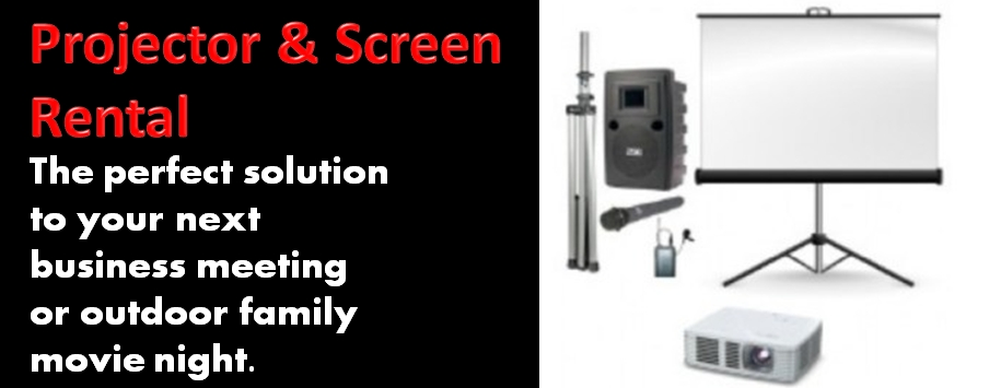 Projector and Screen Rentals for Business or Family
