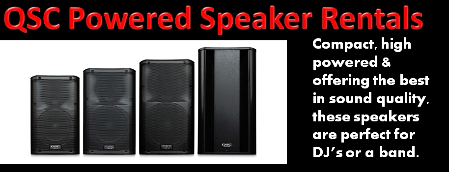 QSC Powered Speakers Remtals for DJ's or Bands